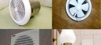Вентиляторы для вытяжки в ванной: рекомендации по выбору